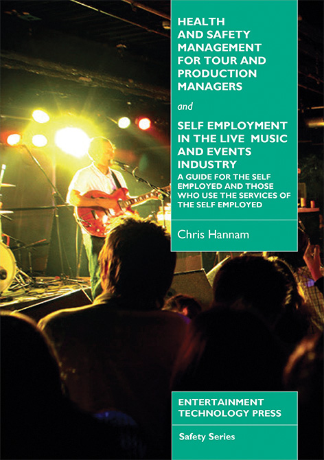 Health and Safety Management for Tour and Production Managers and Self-Employment in the Live Music