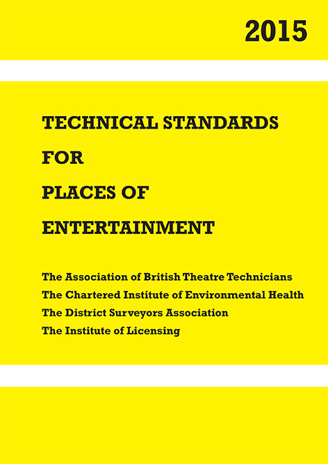 Technical Standards for Places of Entertainment 2015