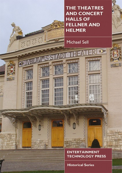 The Theatres and Concert Halls of Fellner and Helmer
