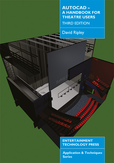 AutoCAD - A Handbook for Theatre Users: 3rd edition