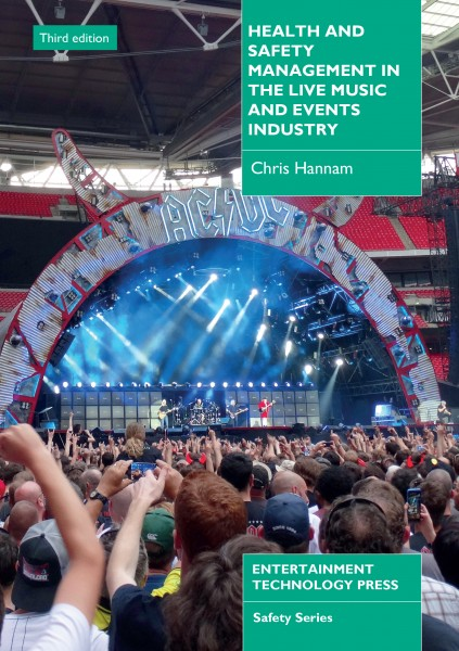 Health and Safety Management in the Live Music and Event Industry